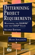 Determining Project Requirements, Second Edition