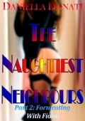 online magazine -  The Naughtiest Neighbours: Part Two: Fornicating With Fiona