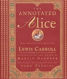 The Annotated Alice: The Definitive Edition Cover Image