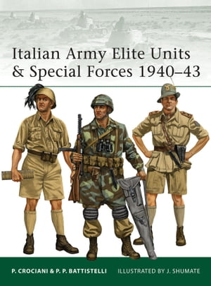 Italian Army Elite Units & Special Forces 1940?43
