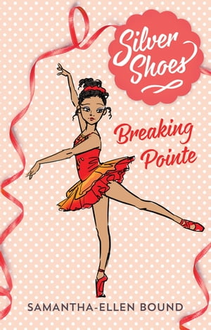 Silver Shoes 3: Breaking Pointe