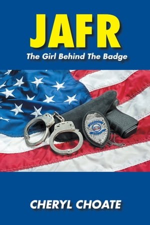 JAFR The Girl Behind the Badge