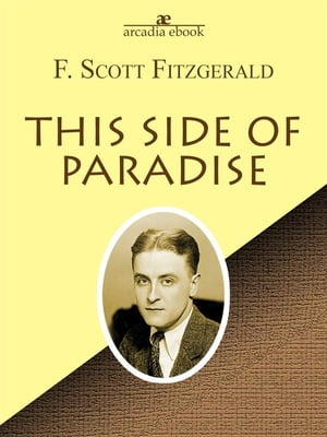 the flaws in f scott fitzgeralds this side of paradise In the great gatsby, f scott fitzgerald chronicles the death of the american dream this side of paradise f scott fitzgerald tender is the night.