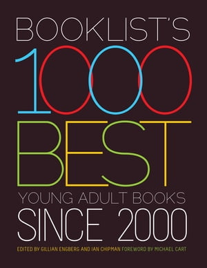 Booklist?s 1000 Best Young Adult Books since 2000
