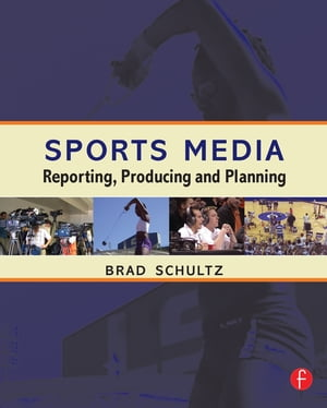 Sports Media Reporting,  Producing,  and Planning