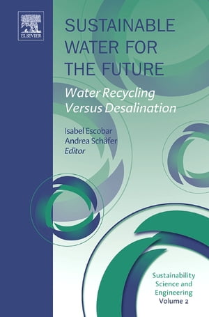 Sustainable Water for the Future Water Recycling versus Desalination