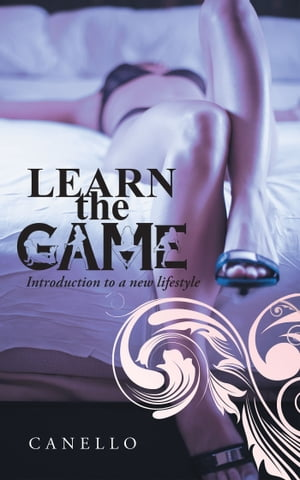 Learn the Game Introduction to a new lifestyle