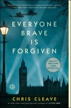 Everyone Brave is Forgiven Cover Image