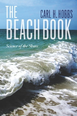 The Beach Book Science of the Shore
