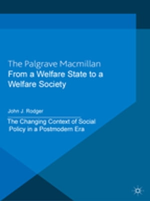 From a Welfare State to a Welfare Society