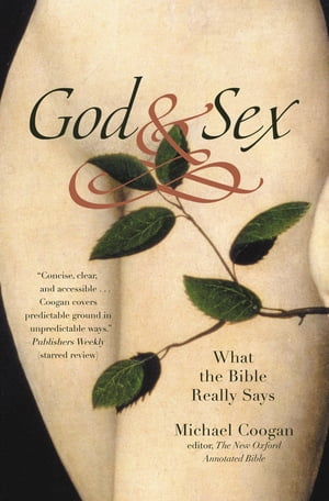 God and Sex What the Bible Really Says