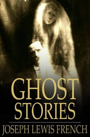 Ghost Stories Masterpieces of Mystery