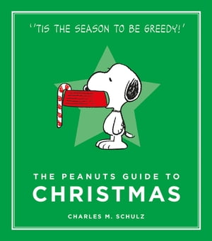 The Peanuts Guide to Christmas Peanuts Guide to Life