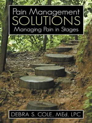 Pain Management Solutions Managing Pain in Stages