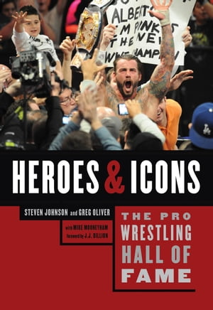 Pro Wrestling Hall of Fame,  The Heroes and Icons