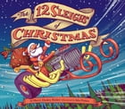 The 12 Sleighs of Christmas Cover Image