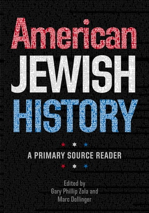 American Jewish History A Primary Source Reader
