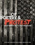 Of Poetry and Protest: From Emmett Till to Trayvon Martin Cover Image