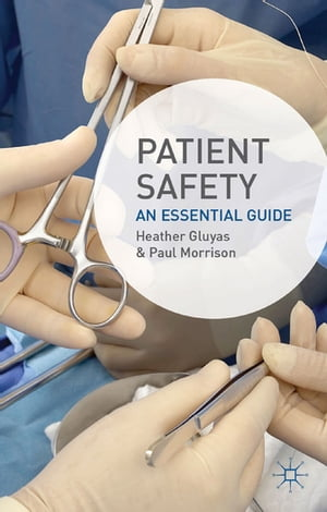 Patient Safety An Essential Guide