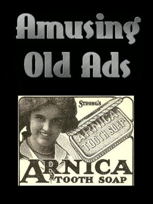Amusing Old Ads