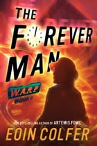 WARP, Book 3: The Forever Man Cover Image