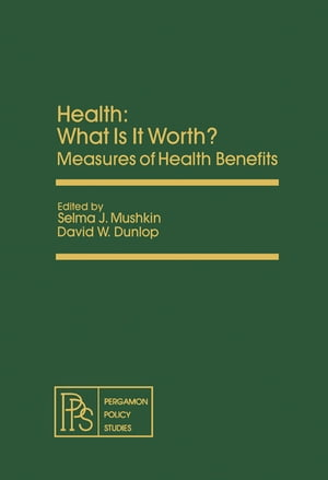 Health: What Is It Worth? Measures of Health Benefits