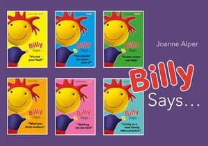 Billy Says... Series Six therapeutic storybooks to help children on their journey through fostering or adoption