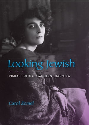 Looking Jewish Visual Culture and Modern Diaspora