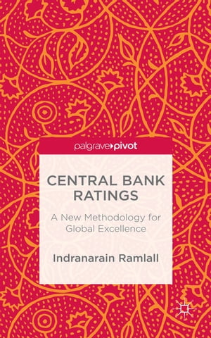 Central Bank Ratings A New Methodology for Global Excellence