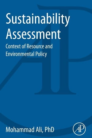 Sustainability Assessment Context of Resource and Environmental Policy