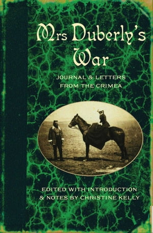 Mrs Duberly's War Journal and Letters from the Crimea,  1854-6