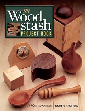 The Wood Stash Project Book