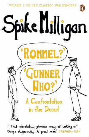 'Rommel?' 'Gunner Who?' A Confrontation in the Desert