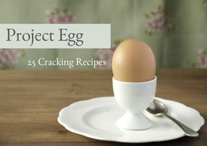 Project Egg 25 cracking recipes