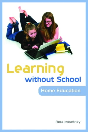Learning without School Home Education