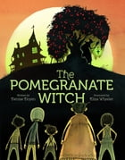 The Pomegranate Witch Cover Image