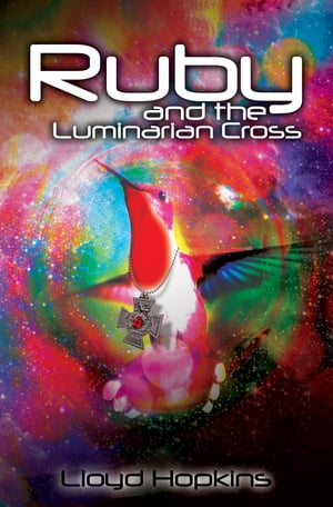 Ruby and the Luminarian Cross