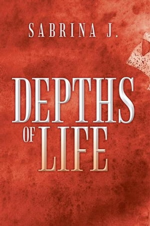 Depths of Life