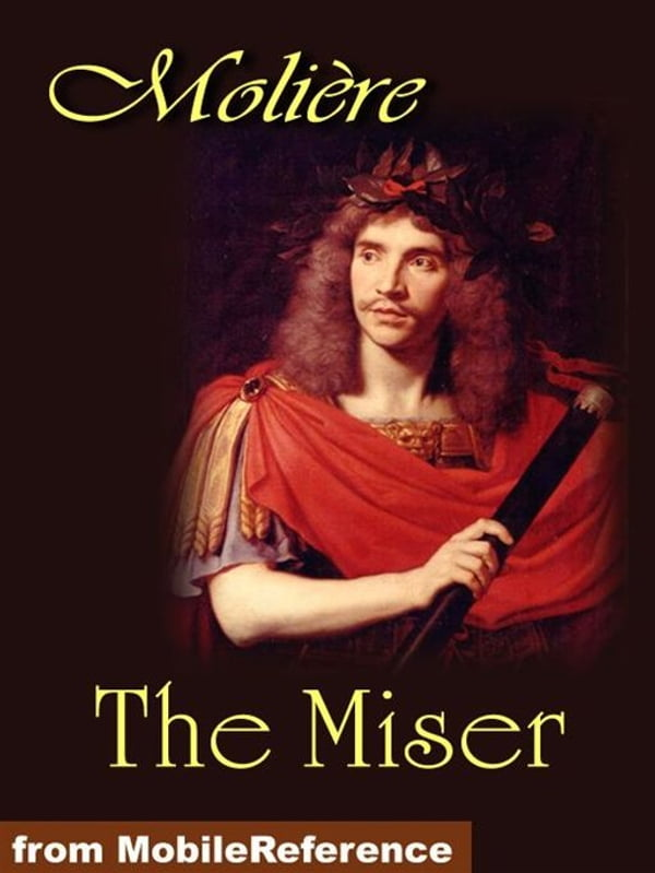 the miser essay