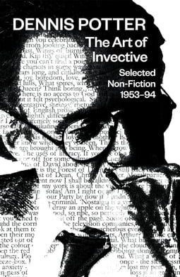 The Art of Invective: Selected Non-Fiction 1953–1994