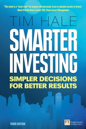 Smarter Investing 3rd edn Simpler Decisions for Better Results