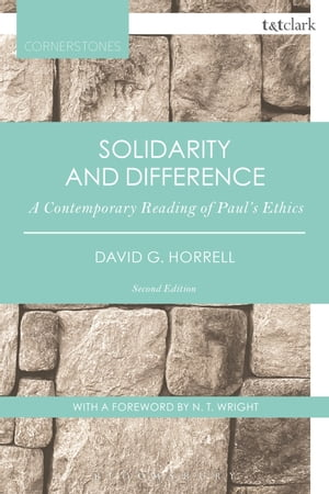 Solidarity and Difference A Contemporary Reading of Paul's Ethics