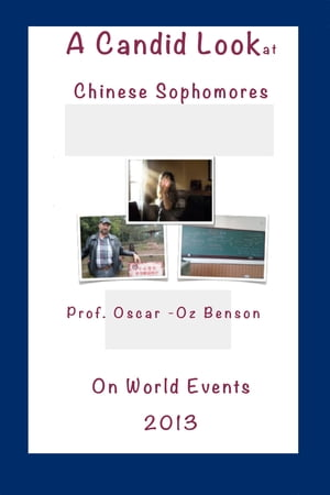 A Candid Look at Chinese Sophomores on the World Events 2013
