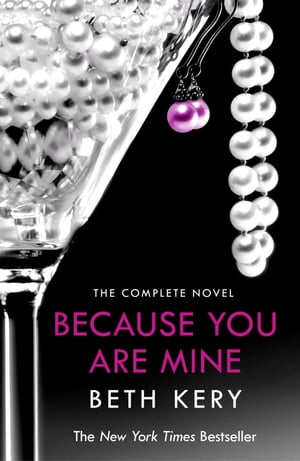 Because You Are Mine Complete Novel Because You Are Mine Series #1