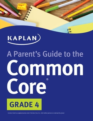 Parent's Guide to the Common Core: 4th Grade
