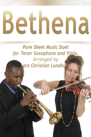 Bethena Pure Sheet Music Duet for Tenor Saxophone and Viola, Arranged by Lars Christian Lundholm