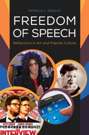 Freedom of Speech: Reflections in Art and Popular Culture