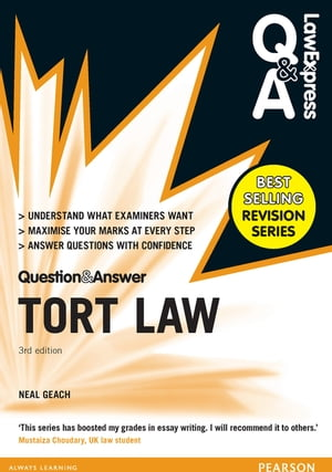 Law Express Question and Answer: Tort Law (Q&A revision guide)