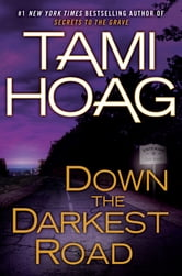 Tami Hoag - Down the Darkest Road