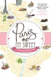 Paris, My Sweet